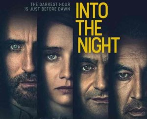 Into the Night Subtitles | English Subtitles